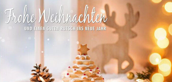 Frohe Weihnachten und ein neues gutes Jahr
